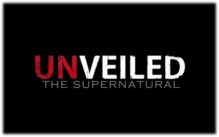 Unveiled: The Supernatural